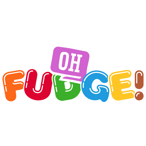 Oh Fudge!